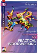 Brightred Study Guide N5 Practical Woodworking