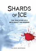 Shards of Ice