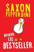 Broken Leg Bestseller