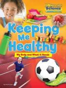 Fundamental Science Key Stage 1: Keeping Me Healthy