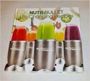 NUTRIBULLET LIFE CHANGING RECIPES HARDBACK BOOK