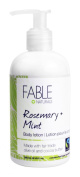 Fable Naturals Organic Lotion, Rosemary/Mint, 8.5 Fluid Ounce