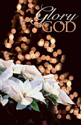 Anchor Wallace Publishers 131254 Bulletin - Glory To God