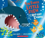 The Three Little Fish and the Big Bad Shark [Board Book]