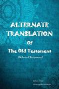 Alternate Translation of the Old Testament