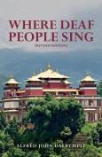 Where Deaf People Sing