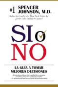 Si O No [Spanish]