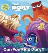 Can You Find Dory? (Disney/Pixar Finding Dory) (Lift-The-Flap) [Board book]