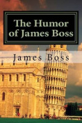 The Humor of James Boss
