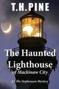 The Haunted Lighthouse of Mackinaw City