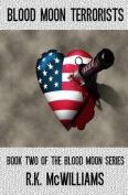 Blood Moon Terrorists