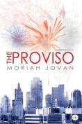 The Proviso: Director's Cut