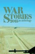 War Stories 2015: An Anthology