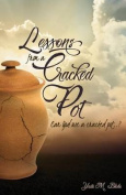 Lessons from a Cracked Pot