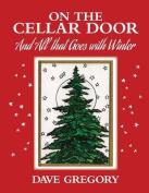 On the Cellar Door