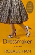 The Dressmaker [Large Print]