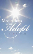 Meditations of an Adept