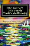 Our Culture One People Poetry Anthology