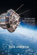 ISO 9001: 2015 Into the Future