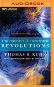 The Structure of Scientific Revolutions [Audio]