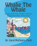 Whalie the Whale