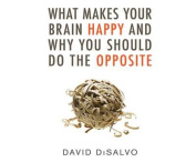 What Makes Your Brain Happy and Why You Should Do the Opposite [Audio]