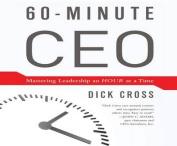 60-Minute CEO [Audio]