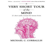 A Very Short Tour of the Mind [Audio]