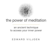 The Power of Meditation [Audio]