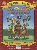 Can You Find?/Puedes Hallarlo? Spanish/English Bilingual (We Both Read - Level Pk-K)