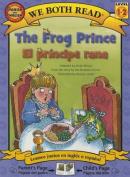 The Frog Prince/El Principe Rana