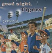 Good Night, Tigers [Board Book]