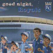 Good Night, Royals [Board Book]
