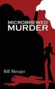 Microbrewed Murder
