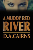 A Muddy Red River