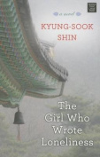 The Girl Who Wrote Loneliness [Large Print]