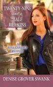 Twenty-Nine and a Half Reasons [Large Print]