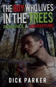 The Boy Who Lives in the Trees