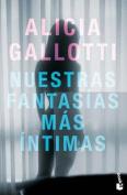 Nuestras Fantasias Mas Intimas / Our Innermost Sexual Fantasies [Spanish]