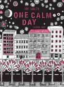 One Calm Day
