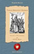 Thrice Greatest Hermes