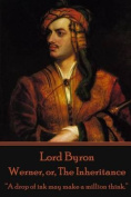 Lord Byron - Werner, Or, the Inheritance