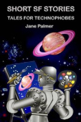 Short SF Stories, Tales for Technophobes