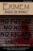 Erimem - Angel of Mercy