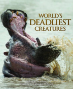 World's Deadliest Creatures