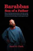 Barabbas Son of a Father