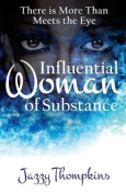 Influential Woman of Substance