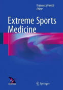 Extreme Sports Medicine: 2016