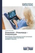 Prosument - Prosumpcja - Prosumeryzm [POL]