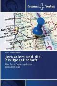 Jerusalem Und Die Zivilgesellschaft [GER]